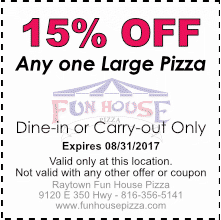 15% OFF any on large pizza, August 2017